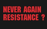 NEVER AGAIN RESISTANCE? - Steinhaus Architecture Workshop and Symposium 2012
