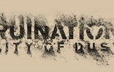 Ruination: City of Dust
