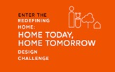 Re-defining Home: Home Today, Home Tomorrow