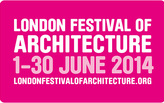 London Festival of Architecture 2014 - Call for Projects