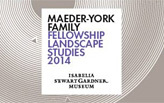2014 Maeder-York Fellowship in Landscape Studies at the Gardner Museum