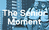The Senior Moment: Aging and the City