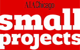 AIA Chicago Small Projects Exhibit Reception