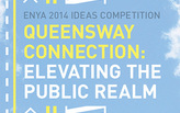 """Queensway Connection"" competition exhibition to open July 17 in NYC"