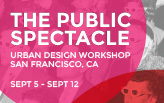 The Public Spectacle - Urban Design Seminar