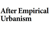 After Empirical Urbanism - Conference