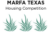 Multi-Family Housing Competition in Marfa, Texas
