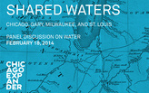 PANEL DISCUSSION | Shared Waters: Chicago, Gary, Milwaukee, and St. Louis