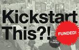Kickstart this! Archinect's Kickstarter picks for February 2015