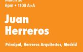 Juan Herreros, Spring 2012 Lecture Series