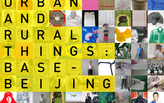 Ten Thousand Urban and Rural Things: BASEbeijing