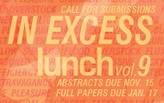 lunch9: In Excess - Call for Submissions