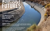 Revisioning the Los Angeles Aqueduct Infrastructure