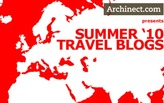 Archinect Summer '10 Travel Blogs