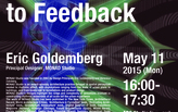 "May 11th, 2015: ""From Pulsation to Feedback"" Lecture by Eric Goldemberg of MONAD Studio"
