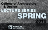 NJIT College of Architecture + Design Spring Lecture Series 2012