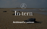 "Archinect's Lexicon: ""Intern"""