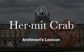 "Archinect's Lexicon: ""Hermit Crab"""