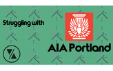 Struggling With AIA Portland