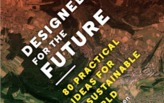 Book review: Designed for the Future: 80 Practical Ideas for a Sustainable Future