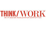 WING 2013 – THINK/WORK, An IFI Design Accelerator Competition