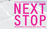 2013 Burnham Prize Competition: NEXT STOP-Designing Chicago BRT Stations