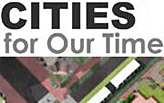 Cities for Our Time: Practical Ideas for Equitable and Sustainable Cities