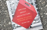 Writing About Architecture: A Book Review