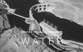 The Five-Thousand-Pound Life: Water