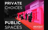 Private Choices Public Spaces