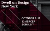 Don't forget to register for Dwell on Design NY, Oct. 9-11!