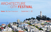 Architecture and the City 2014 celebrates in San Francisco for the month of September