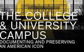 The College & University Campus: Documenting and Preserving an American Icon