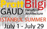 PrattGAUD/Bilgi Istanbul Summer School 2014