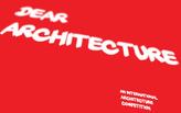 Dear Architecture