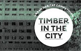 TIMBER IN THE CITY: Urban Habitats Competition