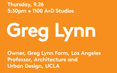 Greg Lynn at UIC School of Architecture