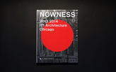 The Illinois Institute of Technology College of Architecture publish NOWNESS