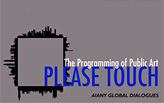 AIANY Global Dialogues: PLEASE TOUCH - The Programming of Public Art