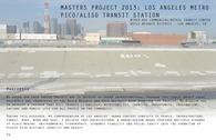 Los Angeles METRO: Pico/Aliso Transit Station