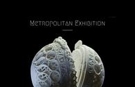 Metropolitan Exhibition