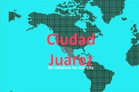 Research & Statistics: Ciudad Juarez 