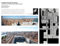 A Public Archives for Venice | An Addition to Le Corbusier's (Unbuilt) Venice Hospital