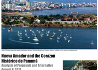 Nuevo Amador and the Corazon Historico de Panama