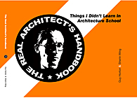 The Real Architect's Handbook: Things I Didn't Learn in Architecture School