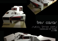 Tres casas (Three houses)