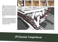 JFK Commuter Triangle Revival