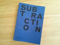 Subtraction, Sternberg Press
