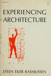 """Experiencing Architecture"" by Steen Eiler Rasmussen was a good start for my research."