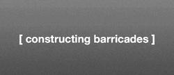 Constructing Barricades: Politics of the Event & 'Weak Architecture'